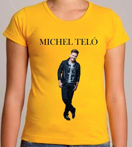 Camiseta Ou Baby Look Michel Teló