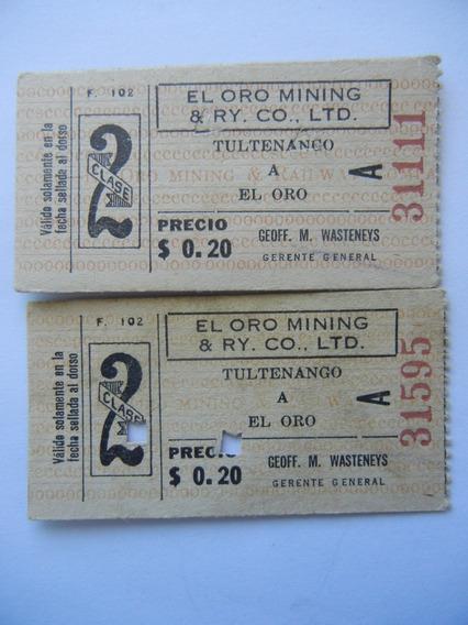 2.- Boletos Tren 1938 El Oro Minning & Ry. Co. Ltd Hidalgo