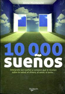 10000 Sueños - Anna Monteschi / De Vecchi