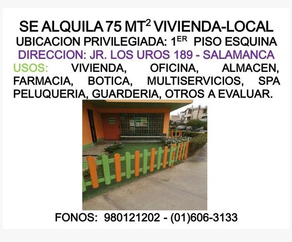 Alquilo Vivienda Local En Salamanca De 75 Mts, En Esquina.