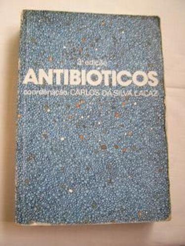 Livro Antibióticos - Carlos Da Silva Lacaz Coord.