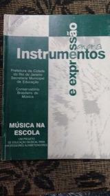 Música Na Escola: Instrumentos E Expressão Sonora