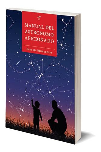 Imagen 1 de 2 de Libro Manual Del Astrónomo Aficionado - Astronomía