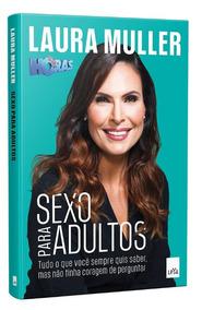 Livro - Sexo Para Adultos - Laura Muller