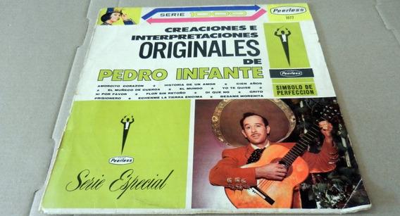 Pedro Infante - Creaciones E Interpretaciones Originales