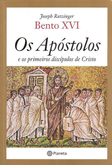 Os Apóstolos E Os Primeiros Discípulos De Cristo - [ Livro ]