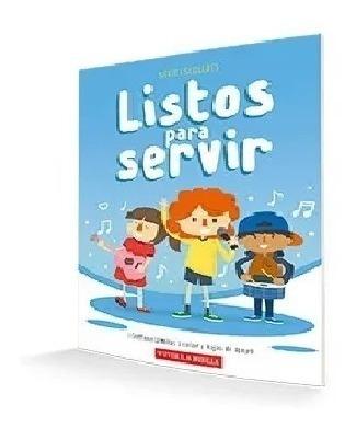 Imagen 1 de 2 de Listos Para Servir - Escuela Bíblica - Niños En Edad Escolar