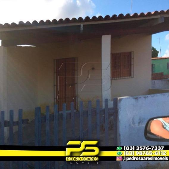 Casa Com 2 Dormitórios À Venda, 128 M² Por R$ 70.000 - Pitimbú- Pitimbú/pb - Ca0560