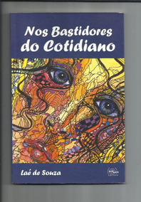 Livro: Nos Bastidores Do Cotidiano - Laé De Souza