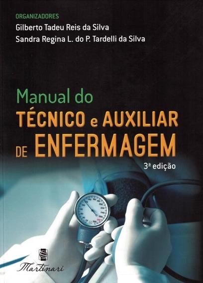 Manual Do Tecnico De Auxiliar De Enfermagem - 3ª Ed.