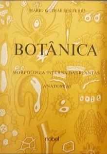 Botânica - Morfologia Interna Das Planta Mário Guimarães Fe