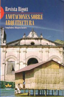 Anotaciones Sobre Arquitectura / Fundación Bigott