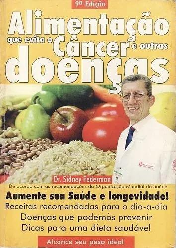 Alimentação Que Evita O Câncer Ve Outras Doenças