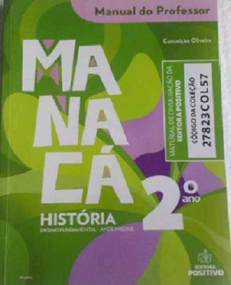 História Manacá 2º Ano Ensino Fundamental