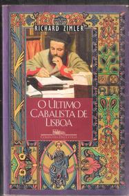 O Ultimo Cabalista De Lisboa - Richard Zimler 305