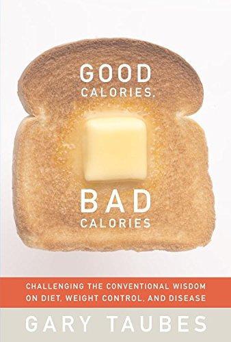 Good Calories, Bad Calories. Gary Taubes