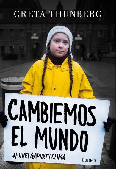 Cambiemos El Mundo - Greta Thunberg