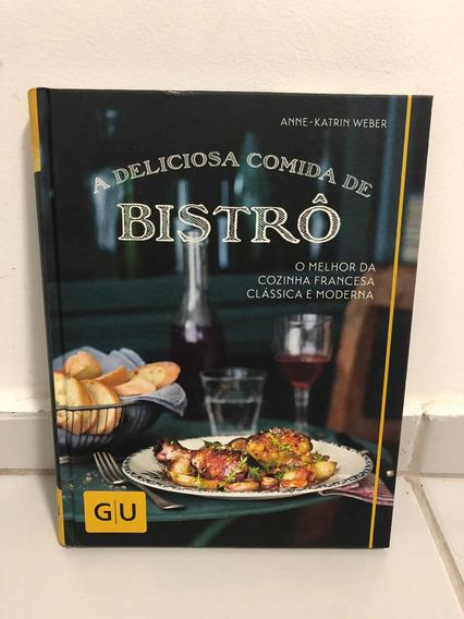 Livro: A Deliciosa Comida De Bistrô