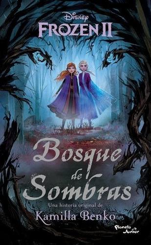Imagen 1 de 2 de Frozen 2 - Bosque De Sombras - Disney