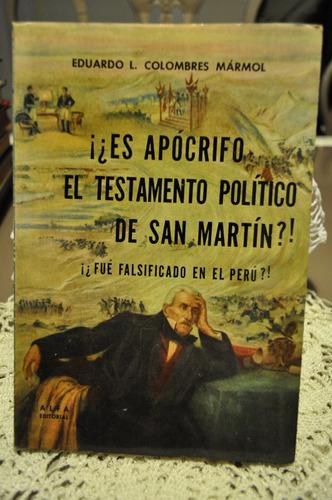 ¿es Apocrifo El Testamento De San Martin? Eduardo Marmol