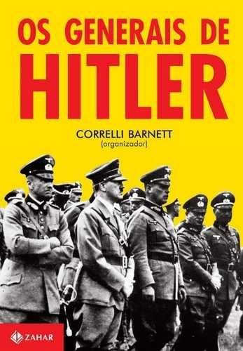 Os Generais De Hitler