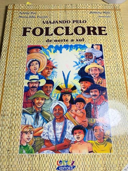 Viajando Pelo Folclore De Norte A Sul - Arlette Piai E Outro