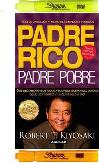 Padre Rico Padre Pobre Robert T. Kiyosaki + 2 Resaltadores