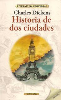 Libro. Historia De Dos Ciudades. Charles Dickens. Fontana.