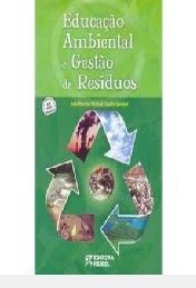 Educação Ambiental E Gestão De Resíduos Adalberto Mohai Sz