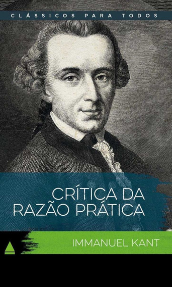 Crítica Da Razão Prática - Col. Clássicos Para Todos