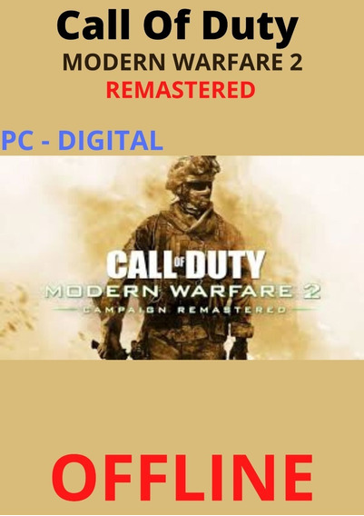 Call Of Duty Modern Warfare 2 Remastered Pc Digital Offline