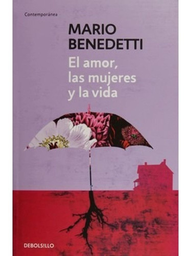 Imagen 1 de 3 de El Amor, Las Mujeres Y La Vida / Mario Benedetti