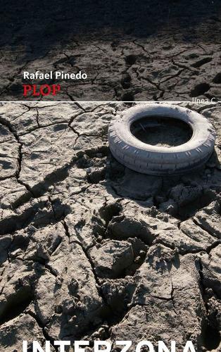 Imagen 1 de 1 de Plop - Rafael Pinedo - Interzona - Lu Reads