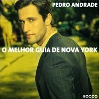 O Melhor Guia Da Nova York Pedro Andrade
