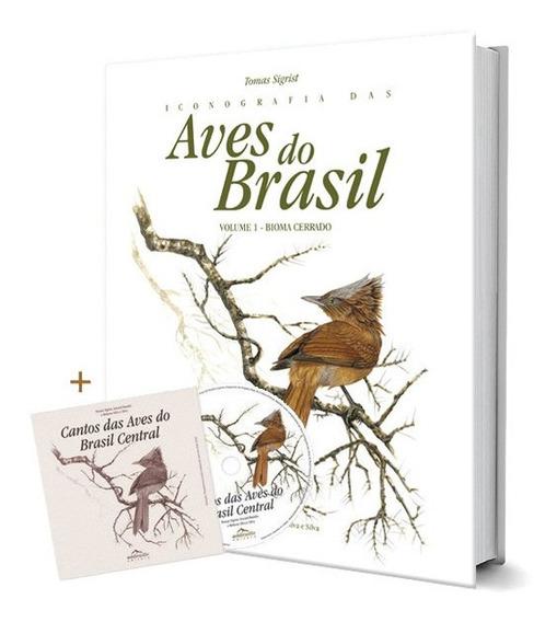 Iconografia Aves Do Brasil Vol 1 E 2 Cerrado, Mata Atlântica