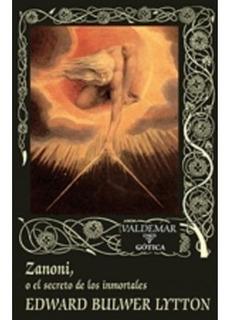 Zanoni O El Secreto De Los Inmortales Nuevo Envió Gratis