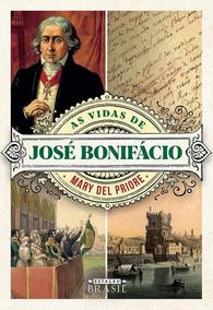 Vidas De Jose Bonifacio, As - Estacao Brasil