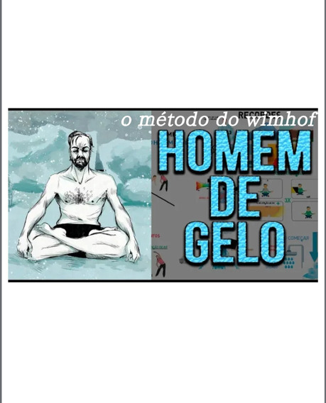 Guia Prático Método Wimhof Controle Seu Corpo(livro Digital)
