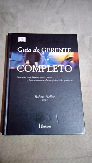 Livro Guia Do Gerente Completo - Robert Heller Capa Dura