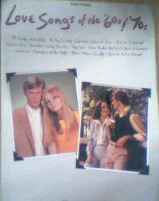 Love Songs Of The 60s 70s Easy Piano