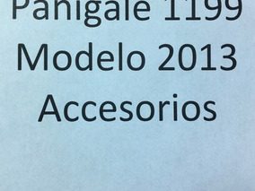 Accesorios Ducati Panigale 1199 Modelos 2013, 2014, 2015