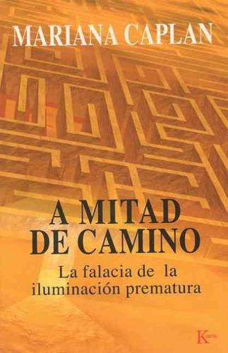 A Mitad De Camino, Mariana Caplan, Kairós