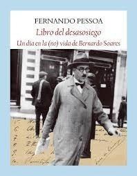 El Libro Del Desasosiego - Pessoa, Fernando
