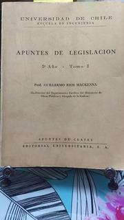Apuntes De Legislación Tomo I 5to Año // Guillermo Rios M.