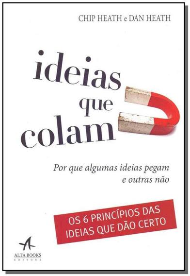 Ideias Que Colam: Por Que Algumas Ideias Pegam E Outras Não | Mercado Livre