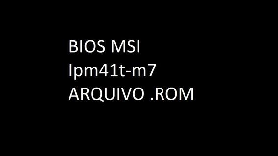 Bios Msi Ipm41t-m7