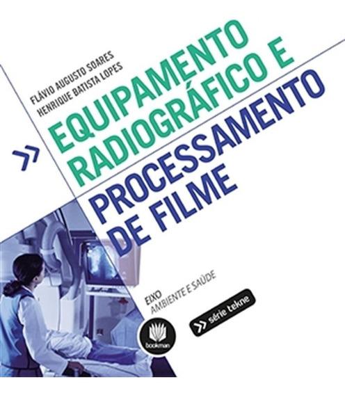 Equipamento Radiográfico E Processamento De Filme