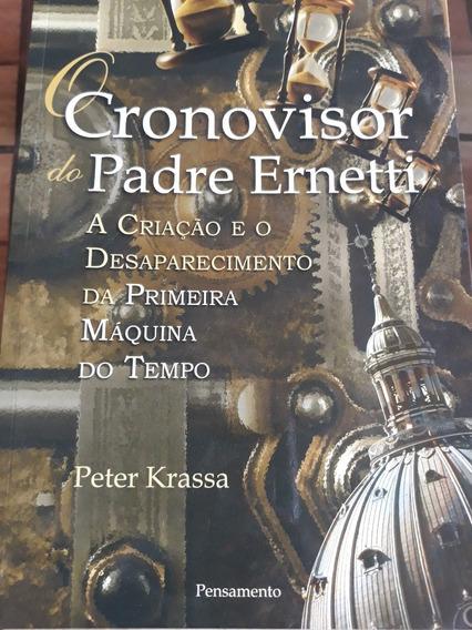 Livro O Cronovisor Do Padre Ernetti - Peter Krasa (novo)