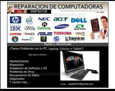 Serv. Tecnico Informatico Pc, Laptop Moviles Etc..