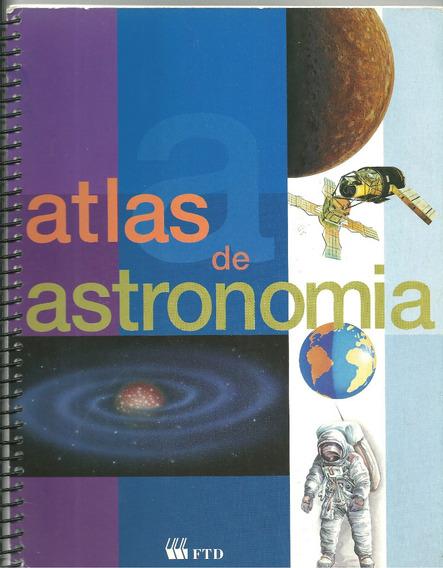 Livro Atlas De Astronomia Ftd